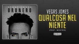 VEGAS JONES feat. MOSTRO - 12 - QUALCOSA NEL NIENTE ( LYRIC VIDEO )