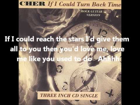 Cher-If I Could Turn Back Time(With Lyrics)