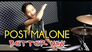 BETER NOW - POST MALONE || Drum Cover by BOHEMIAN