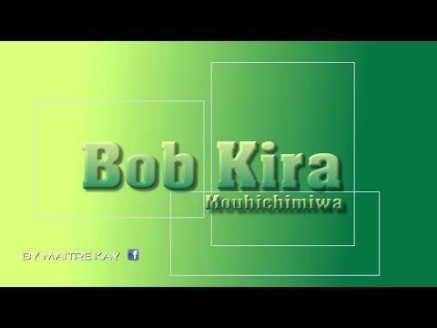 Bob Kira - Mouhichimiwa [Chigoma-Mgodro Audio]