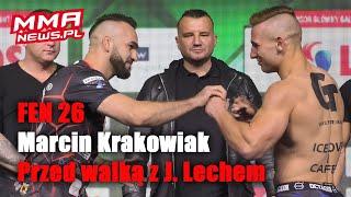FEN 26: Marcin Krakowiak zamierza wykorzystać szansę podarowaną mu przez los