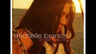 michelle branch-