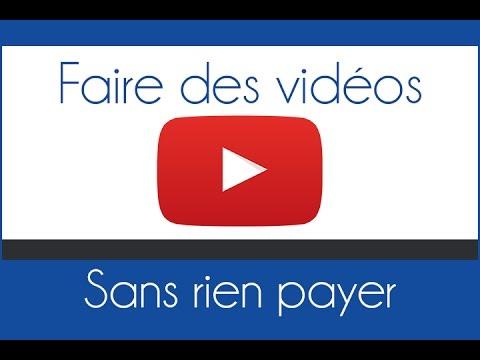 Faire des vidéos Youtube avec de bons logiciels gratuits