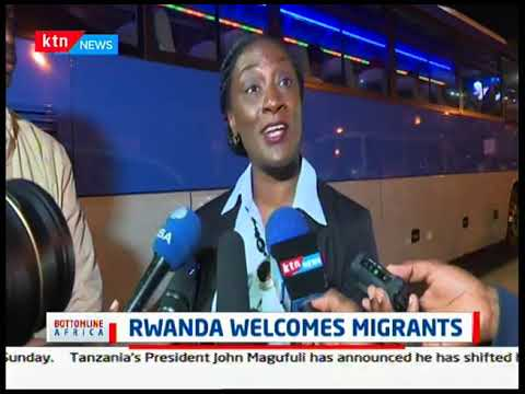 Rwanda welcomes migrants following United Nation and Africa Union agreement.