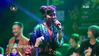 Jihan Audy - Wegah Kelangan - Om Nirwana Koplo Patrol