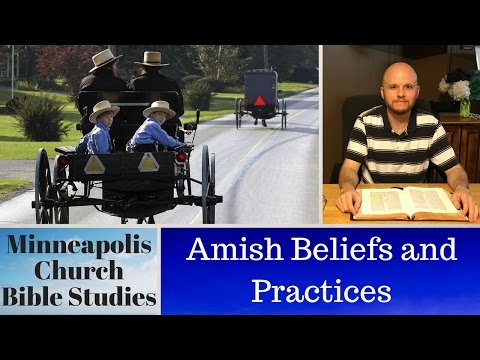 Amish Beliefs and Practices