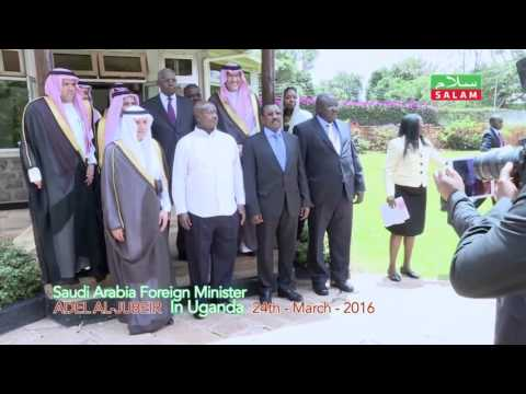 SAUDI FOREIGN MINISTER IN UGANDA