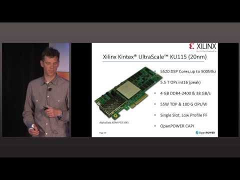 OpenPOWER Summit 2016 - Power-Efficient Machine Learning on POWER systems using FPGA Acceleration