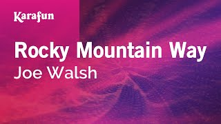 Karaoke Rocky Mountain Way - Joe Walsh *
