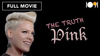 Pink: The Truth (FULL DOCUMENTARY)