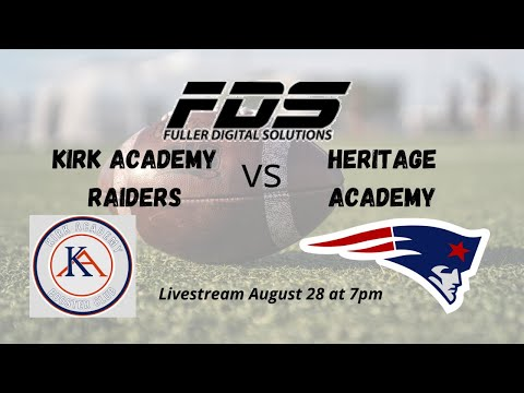 Kirk Academy vs Heritage Academy football, starts at 7