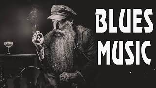 Relaxing Blues Music   Slow Blues & Blues Rock   The Best Slow Blues Songs Ever