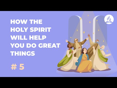 How the Holy Spirit Will Help You Do Great Things