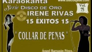 Karaokanta - Irene Rivas - Collar de penas
