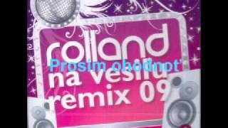 Download Rolland 8 - Oj, Ty Kozače [HQ] Remix MP3 song and Music Video