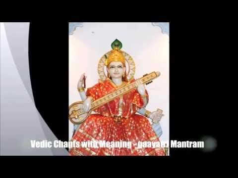 Vedic Chants with Meaning - gaayatri Mantram