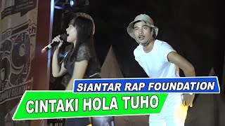 Download Cintaki Holan Tu Ho - Siantar Rap Foundation - Live Hut Tapsel 2019