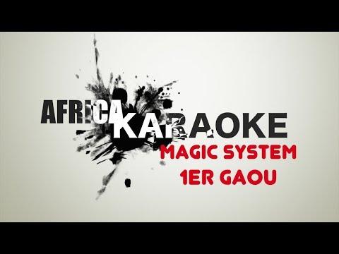 Magic System - 1er Gaou   Version Karaoke (instrumental + paroles)