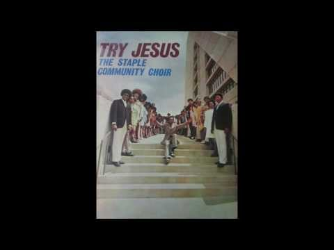 """Staple Community Choir - """"If Jesus Goes With Me I"""