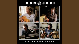 It's My Life (2003 Acoustic Version)