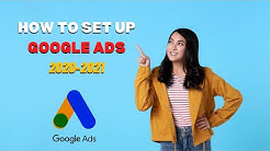 How to set-up Google Ads and create Google Ads Campaign 2018-2019