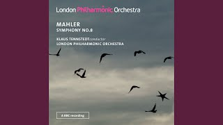 "Symphony No. 8 in E-Flat Major, ""Symphony of a Thousand"": Part I, Veni, creator spiritus: Tempo..."