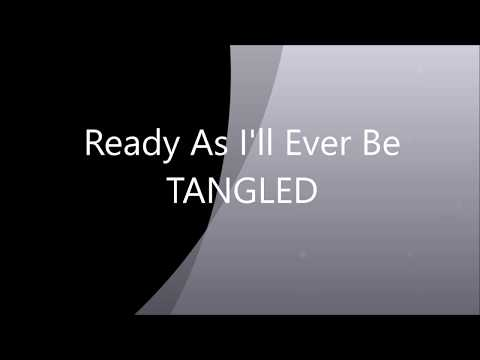 Tangled The Series - Ready As I'll Ever Be Lyrics Video.