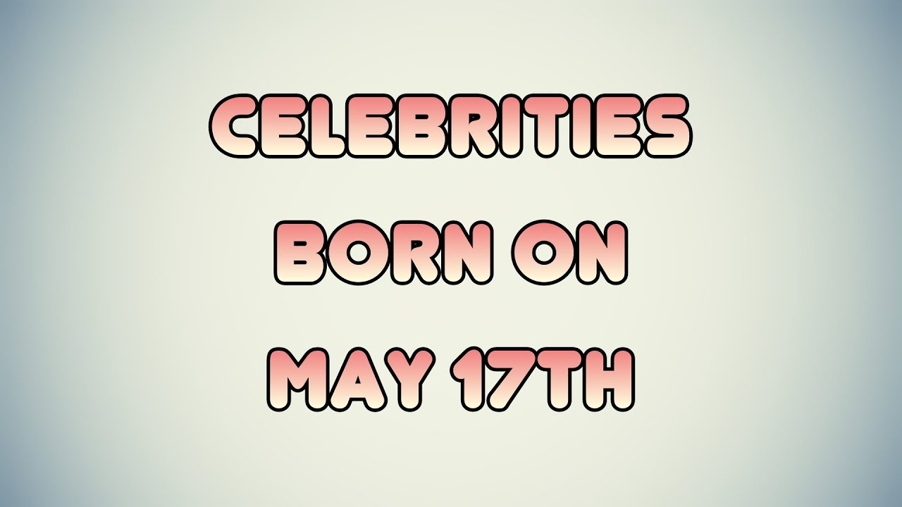 April 17 Birthdays Of Famous People - Characteristics And ...