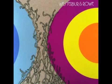Westerbur & Rowe - LP Side A