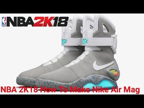 fdb28e8b03b NBA 2K18 Nike Air Mag Shoe Tutorial