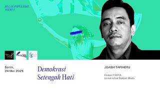 Bulan Populisme Seri #4   Demokrasi Setengah Hati - Joash Tapiheru