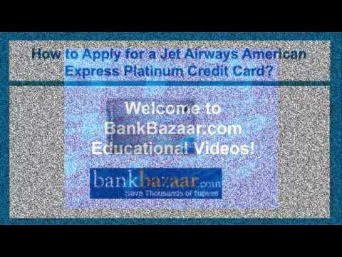 How to Apply for a Jet Airways American Express Platinum Credit Card ?