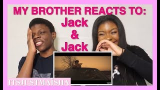 INTRODUCING JACK & JACK TO MY BROTHER | Gone EP + Tension (Visualiser) Reaction