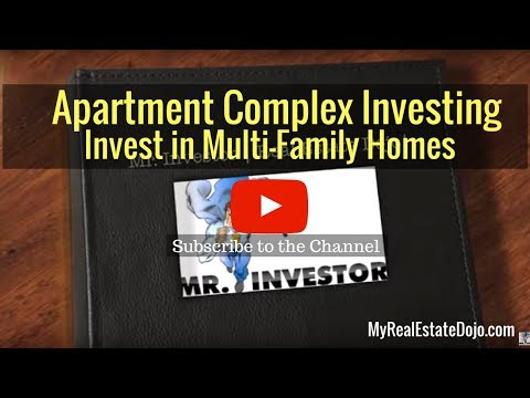 Apartment Complexes Investing  (Invest In Multi-Family Homes )