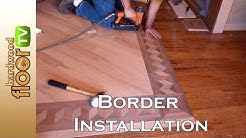 Installing Hardwood Floor Borders