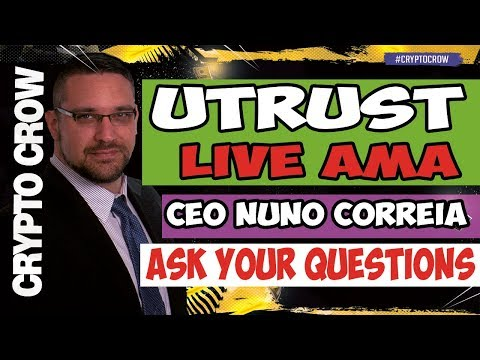 UTRUST Live AMA with Nuno Correia - Paypal Disrupter 😀👥