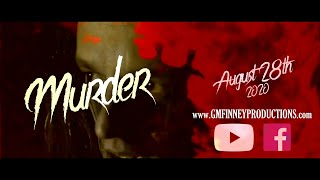 'Murder' | Teaser Trailer | 2020 | GM Finney Productions | Short Film