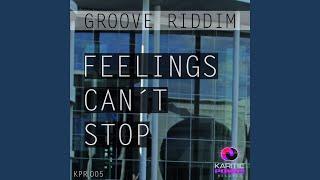 Feelings Can't Stop