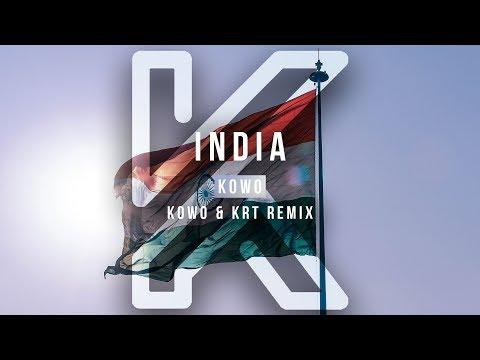 Kowo - India (Kowo & KRT Remix)