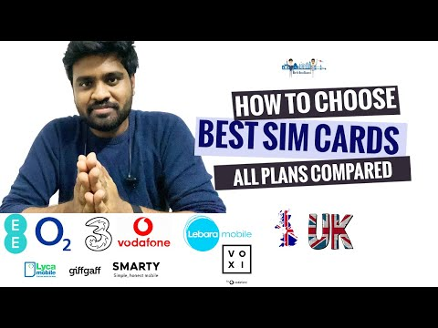 Best Sim cards in UK | How to Choose Sim card | Procedure and Sim card plans compared