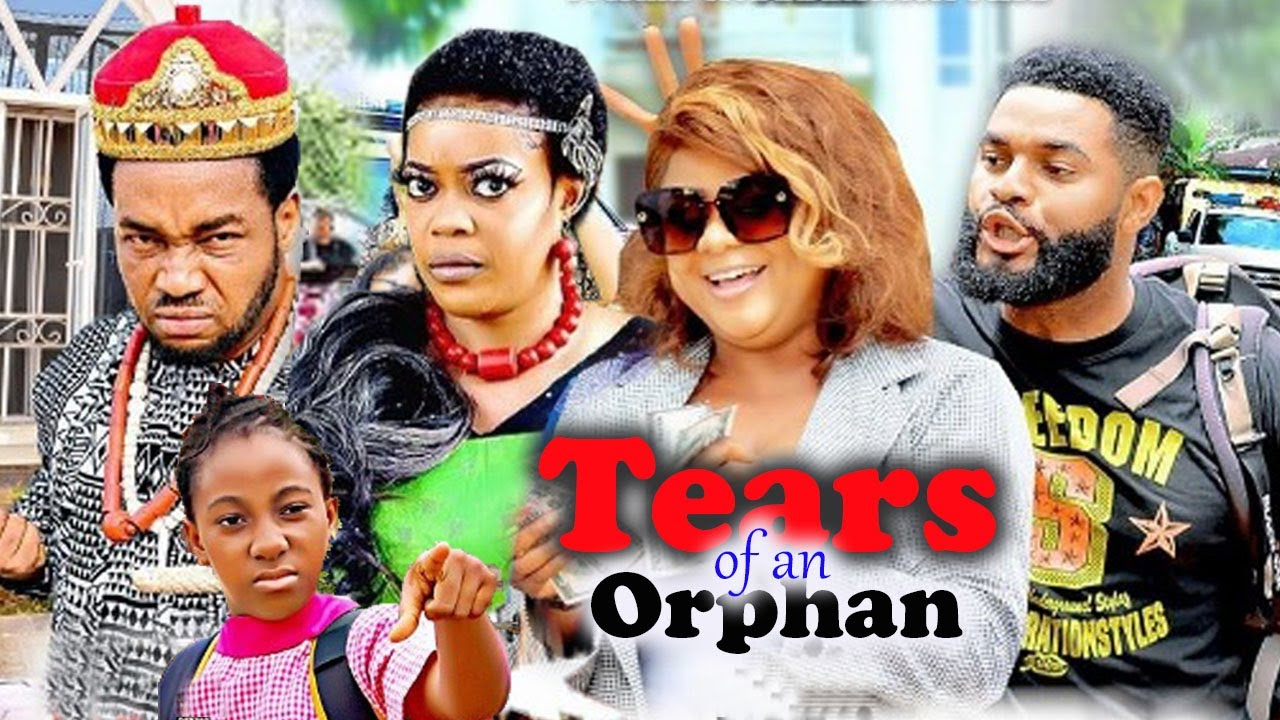 Download Tears Of an Orphan Complete Part 1&2- [NEW MOVIE] NIGERIAN LATEST NOLLYWOOD MOVIE|AFRICAN MOVIE