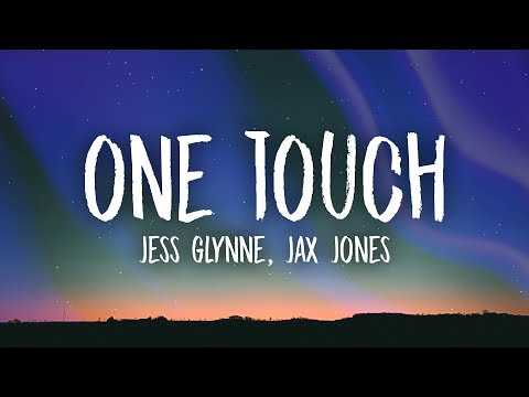 Jess Glynne, Jax Jones - One Touch (Lyrics)
