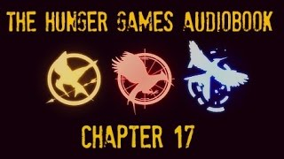 Hunger Games Audiobook Chapter 17