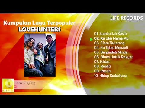 Free Download Lovehunters - All Time Hits / Kumpulan Lagu Terpopuler Sepanjang Masa ( Full Album ) Mp3 dan Mp4