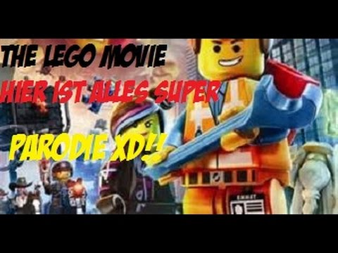 Lego Movie Songs Hier Ist Alles Super Parodie Youtube