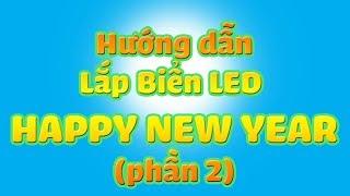 """Hướng dẫn lắp mạch: """"HAPPY NEW YEAR"""" (P2)"""