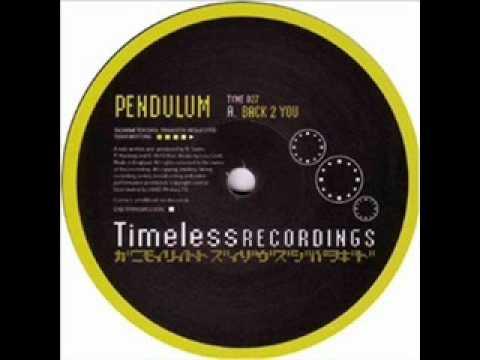 Pendulum  Back to you  (TYME 027)