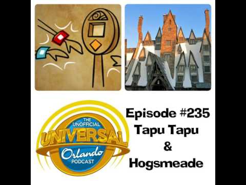 Unofficial Universal Orlando Podcast  #235 - Tapu Tapu and Hogsmeade
