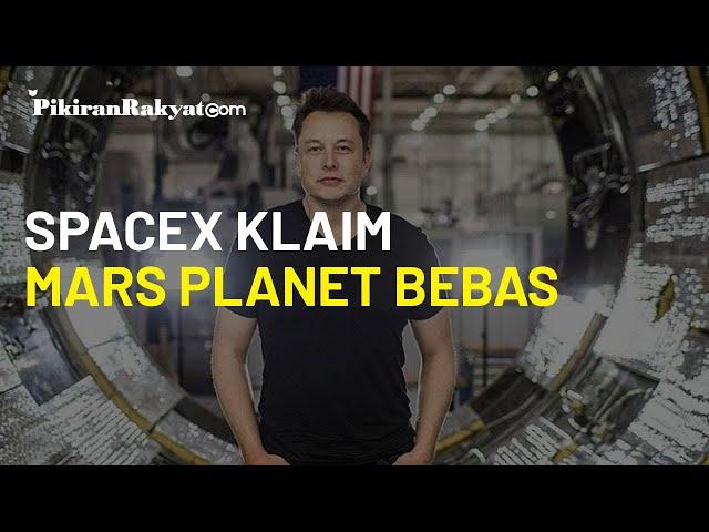 SpaceX Klaim Mars sebagai Planet Bebas dan Tidak Mengakui Hukum seperti di Bumi