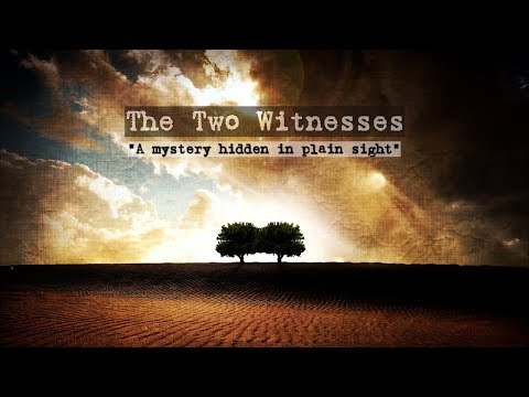 The Two Witnesses Movie - A mystery hidden in plain sight